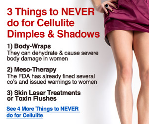 4 things to NEVER do for cellulite